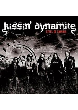 Kissin' Dynamite - Steel of Swabia (Music CD)