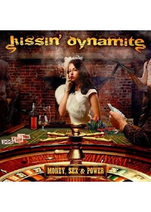 Kissin' Dynamite - Money, Sex & Power (Music CD)