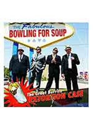 Bowling For Soup - The Great Burrito Extortion Case (Music CD)