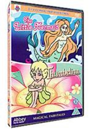 Magical Fairytales - The Little Mermaid / Thumbelina