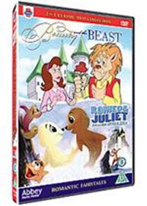 Romantic Fairytales - Beauty And The Beast / Romeo And Juliet