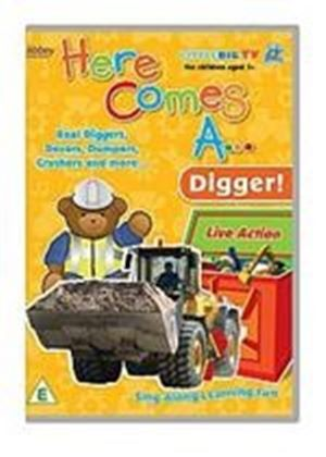 Here Comes A... Digger!