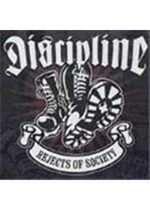 Discipline - Rejects Of Society (Music Cd)