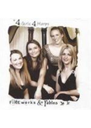 4 Girls 4 Harps - Fireworks and Fables (Music CD)