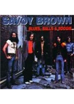 Savoy Brown - Blues Balls And Boogie