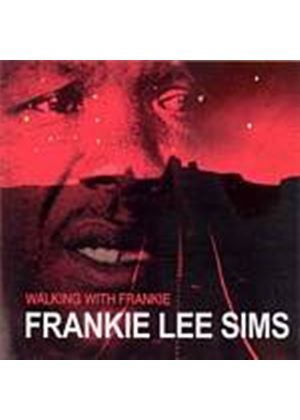 Frankie Lee Sims - Walking With Frankie (Music CD)