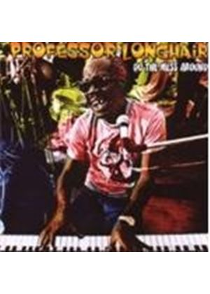 Professor Longhair - DO THE MESS AROUND