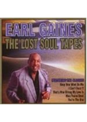 EARL GAINES - LOST SOUL TAPES