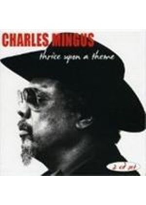 Charles Mingus - Thrice Upon A Time