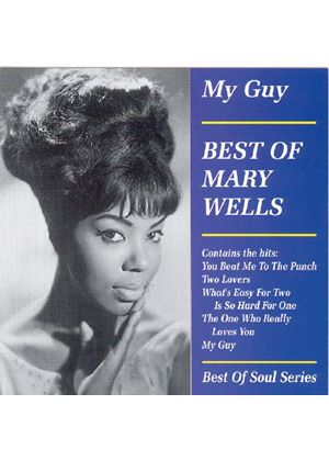 Mary Wells - My Guy (The Best Of Mary Wells)