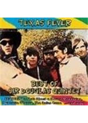 Sir Douglas Quintet - Texas Fever (Best Of Sir Douglas Quintet)