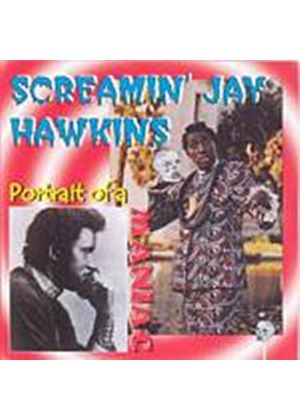 Screamin Jay Hawkins - Portrait Of A Maniac (Music CD)