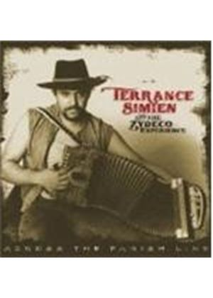 Terrance Simien & The Zydeco Experience - Across The Parish Lane