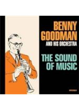 Benny Goodman Orchestra (The) - Sound Of Music, The (Music CD)