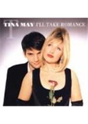 Tina May - I'll Take Romance