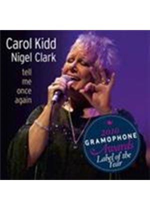 Carol Kidd & Nigel Clark - Tell Me Once Again [SACD] (Music CD)