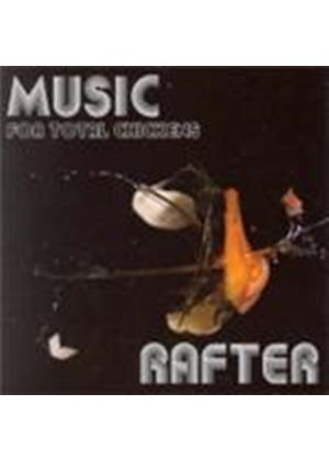 Rafter - Music For Total Chickens (Music CD)