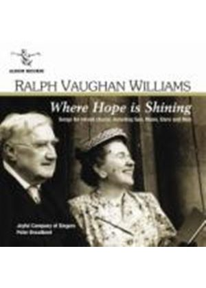 Ralph Vaughan Williams - Vaughan Williams - Where Hope is Shining: Songs for mixed chorus (Music CD)