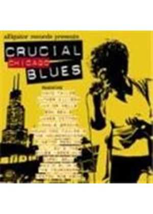 Various Artists - Crucial Chicago Blues