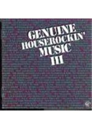 Various Artists - Genuine Houserockin' Vol.3
