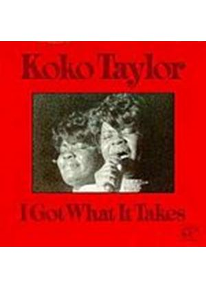 Koko Taylor - I Got What It Takes (Music CD)