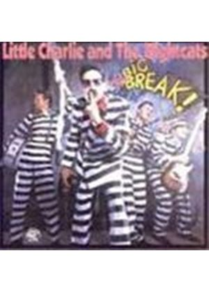 Little Charlie & The Nightcat - Big Break, The
