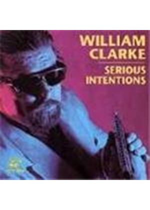 William Clarke - Serious Intentions