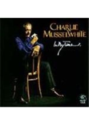 Charlie Musselwhite - In My Time