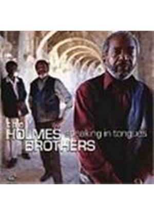 Holmes Brothers (The) - Speaking In Tongues