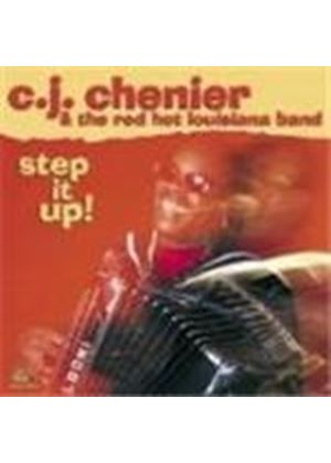 C.J. Chenier & The Red Hot Louisiana Band - Step It Up