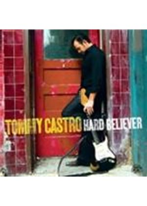 Tommy Castro - Hard Believer (Music CD)