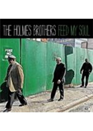Holmes Brothers (The) - Feed My Soul (Music CD)