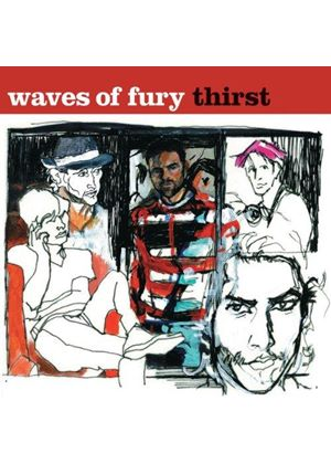 Waves of Fury - Thirst (Music CD)