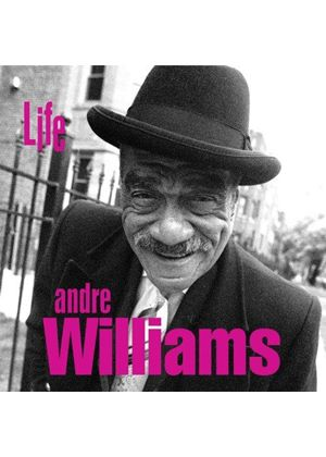 Andre Williams - Life (Music CD)