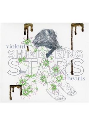 Shimmering Stars - Violent Hearts (Music CD)