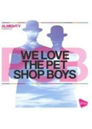 Various Artists - We Love The Pet Shop Boys (Music CD)
