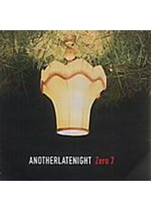 Various Artists - Another Late Night (Mixed By Zero 7) (Music CD)