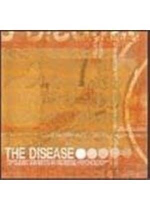 Disease - Dyslexic Experts In Reverse Psychology (Music Cd)