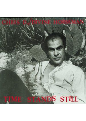 Chris D./Divine Horsemen - Time Stands Still [Remastered]