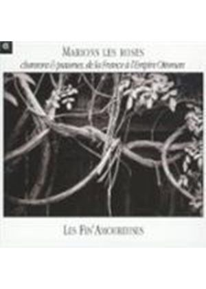 Marions les Roses - Songs and Psalms