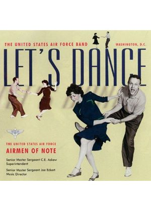 US Air Force Airmen of Note - Let's Dance (Music CD)