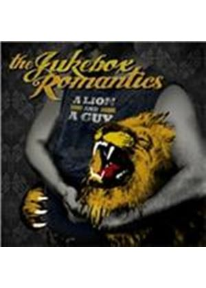 Jukebox Romantics (The) - Lion and a Guy (Music CD)