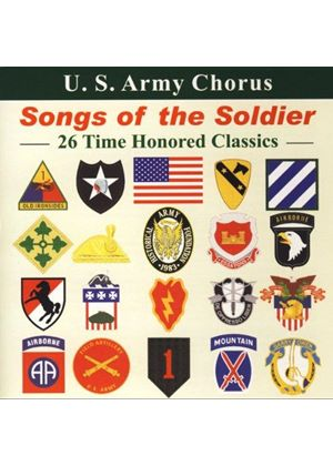 U.S. Army Chorus - Songs Of The Soldier [US Import]