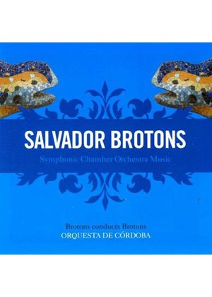 Brotons: Orchestral Works