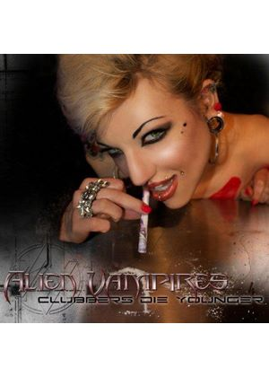 Alien Vampires - Clubbers Die Younger EP (Music CD)