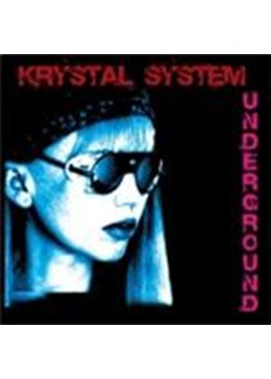 Krystal System - Underground (Limited Edition) (Music CD)