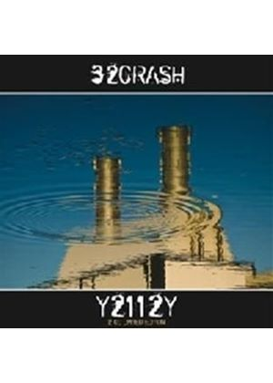 32Crash - Y2112y + Ad Mmcxii (Limited) (Music CD)