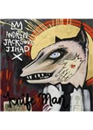 Andrew Jackson Jihad - Knife Man (Music CD)