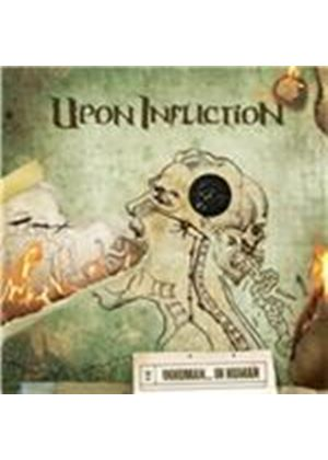 Upon Infliction - Inhuman...In Human (Music CD)