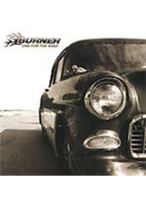Burner - One For The Road (Music CD)